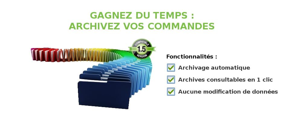 Archivage des commandes Prestashop 1.5